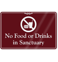 No Food Or Drinks In Sanctuary Wall Sign