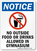 No Outside Food Or Drinks Allowed Gymnasium Sign