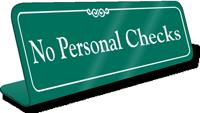 No Personal Checks Showcase Desk Sign