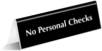 No Personal Checks OfficePal Tabletop Tent Sign