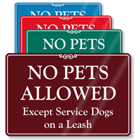 No Pets Allowed Except Service Dogs ShowCase Sign