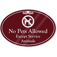 No Pets Allowed ShowCase Sign