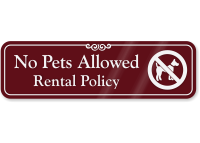 No Pets Allowed Rental Policy ShowCase Wall Sign