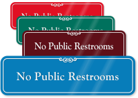 No Public Restrooms ShowCase Wall Sign