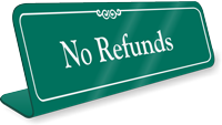 No Refunds Showcase Desk Sign