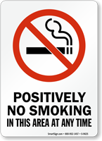 No Smoking This Area Any Time Sign