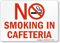 No Smoking In Cafeteria Sign
