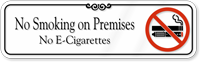 No E-Cigarettes Smoking on Premises Showcase Wall Sign