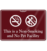 This Is Non-Smoking And No Pet Facility Sign