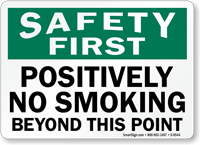 Positively No Smoking Beyond This Point Sign