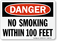 OSHA Danger No Smoking Within 100 Feet Sign