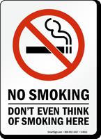 No Smoking Don't Think Of Smoking Sign