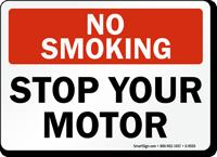No Smoking Stop Your Motor