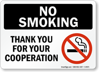 No Smoking Thank You For Cooperation Sign