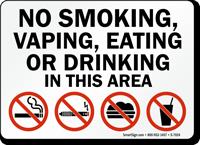 No Smoking, Vaping, Eating Or Drinking Area Sign