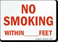 No Smoking Within [blank] Feet