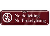 No Soliciting & No Proselytizing ShowCase™ Wall Sign