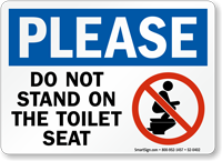 Please Do Not Stand Toilet Seat Restroom Sign