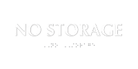 No Storage ADA TactileTouch™ Sign with Braille