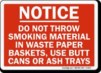 Do Not Throw Smoking Material Sign