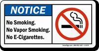 No Smoking, No Vapor Smoking, No E-Cigarettes Sign