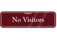 No Visitors