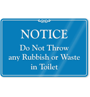 Don't Throw Waste In Toilet ShowCase Wall Sign
