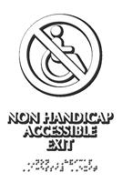 Non Handicap Accessible Exit Braille Sign