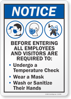 Notice Before Entering Employees Required To Undergo Sign