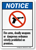 Notice Fire Arms Prohibited Sign