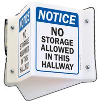 Notice No Storage In Hallway Projecting Sign
