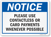 Notice Please Use Contactless Or Card Payments Sign