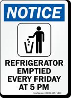 Notice Refrigerator Emptied Sign