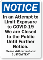 Notice We Are Closed Custom Retail Service Sign