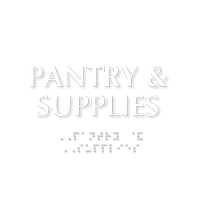 Pantry And Supplies ADA TactileTouch™ Sign with Braille