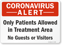 Patients Allowed In Treatment Area No Guests Or Visitors Sign