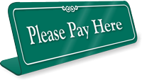 Pay Here Showcase Desk Sign