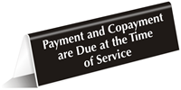 Payment Due At Time Of Service Tent Sign