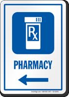 Pharmacy Symbol Sign With Left Arrow