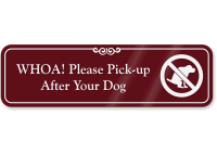 Whoa! Pick Up After Your Dog Wall Sign