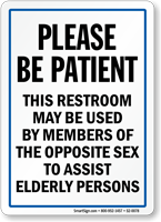 Restroom Used By Members To Assist Elderly Persons Sign