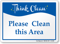 Please Clean This Area Sign