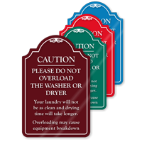 Do Not Overload Washer Or Dryer ShowCase Sign