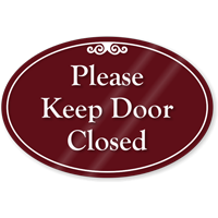 Please Keep Door Closed ShowCase Sign
