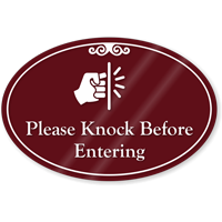 Please Knock Before Entering ShowCase Sign