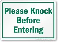 Please Knock Before Entering Sign