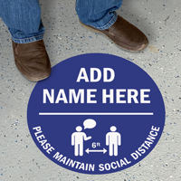 Please Maintain Social Distance Add Name Custom Floor Sign