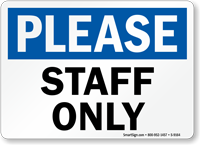 Please Staff Only Sign