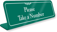 Please Take A Number Showcase Desk Sign