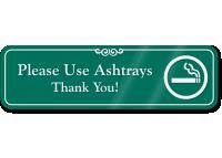 Please Use Ashtrays, Thank You ShowCase Wall Sign